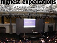 EMEA Trading Conference 2010: Exceeding Our Highest Expectations